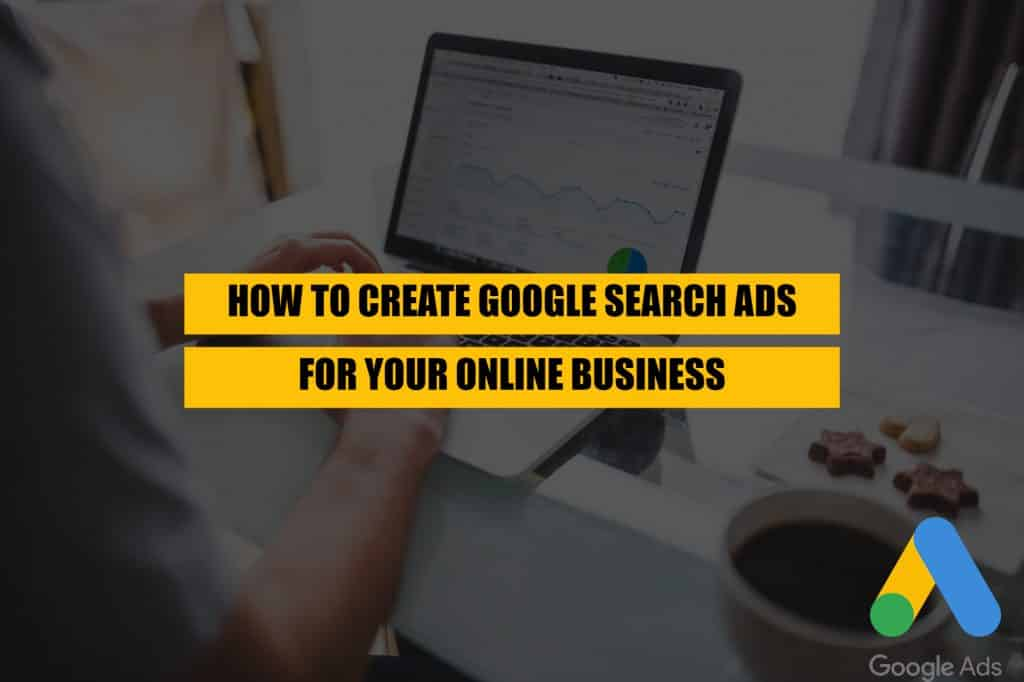 how-to-start-google-search-ads-for-your-online-business