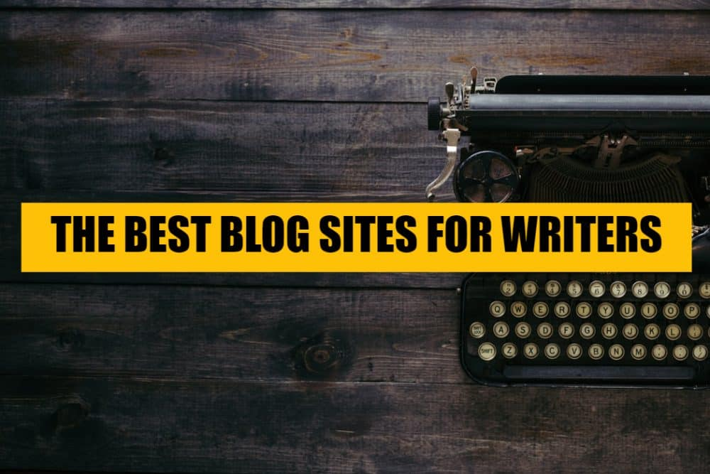 Best-Blog-Sites-Platforms-for-Writers